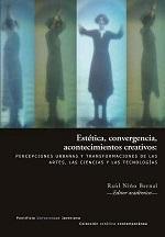 Estética, Convergencia, Acontecimientos Creativos (2014)